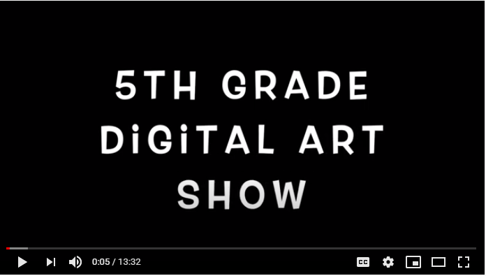Pinehurst 5th Grade Digital Art Show