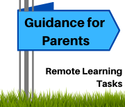 Remote Learning Tasks: Guidance for Parents