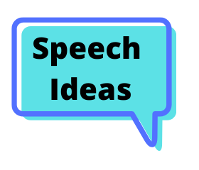 Speech Ideas